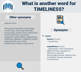 timeliness, synonym timeliness, another word for timeliness, words like timeliness, thesaurus timeliness