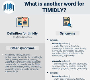 timidly, synonym timidly, another word for timidly, words like timidly, thesaurus timidly