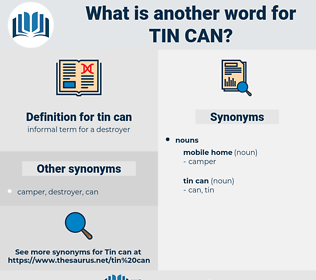 tin can, synonym tin can, another word for tin can, words like tin can, thesaurus tin can