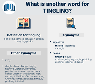 tingling, synonym tingling, another word for tingling, words like tingling, thesaurus tingling
