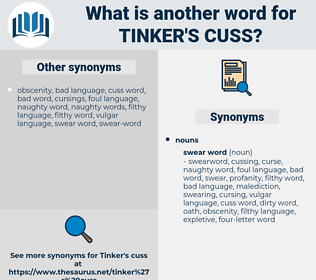 tinker's cuss, synonym tinker's cuss, another word for tinker's cuss, words like tinker's cuss, thesaurus tinker's cuss