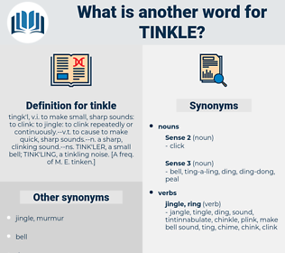 tinkle, synonym tinkle, another word for tinkle, words like tinkle, thesaurus tinkle