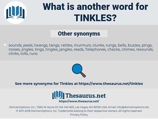 tinkles, synonym tinkles, another word for tinkles, words like tinkles, thesaurus tinkles