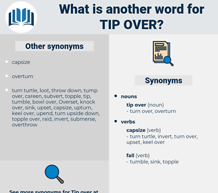 tip over, synonym tip over, another word for tip over, words like tip over, thesaurus tip over