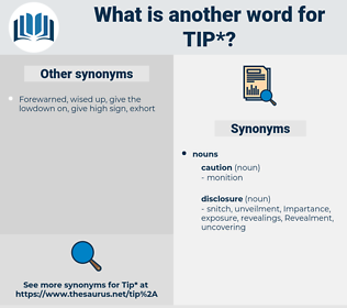 tip, synonym tip, another word for tip, words like tip, thesaurus tip