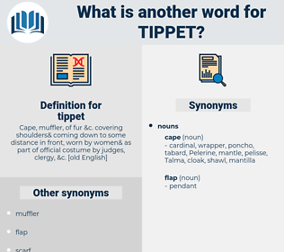tippet, synonym tippet, another word for tippet, words like tippet, thesaurus tippet