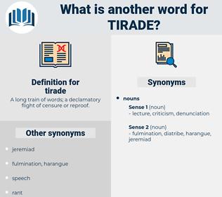 tirade, synonym tirade, another word for tirade, words like tirade, thesaurus tirade