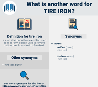 tire iron, synonym tire iron, another word for tire iron, words like tire iron, thesaurus tire iron