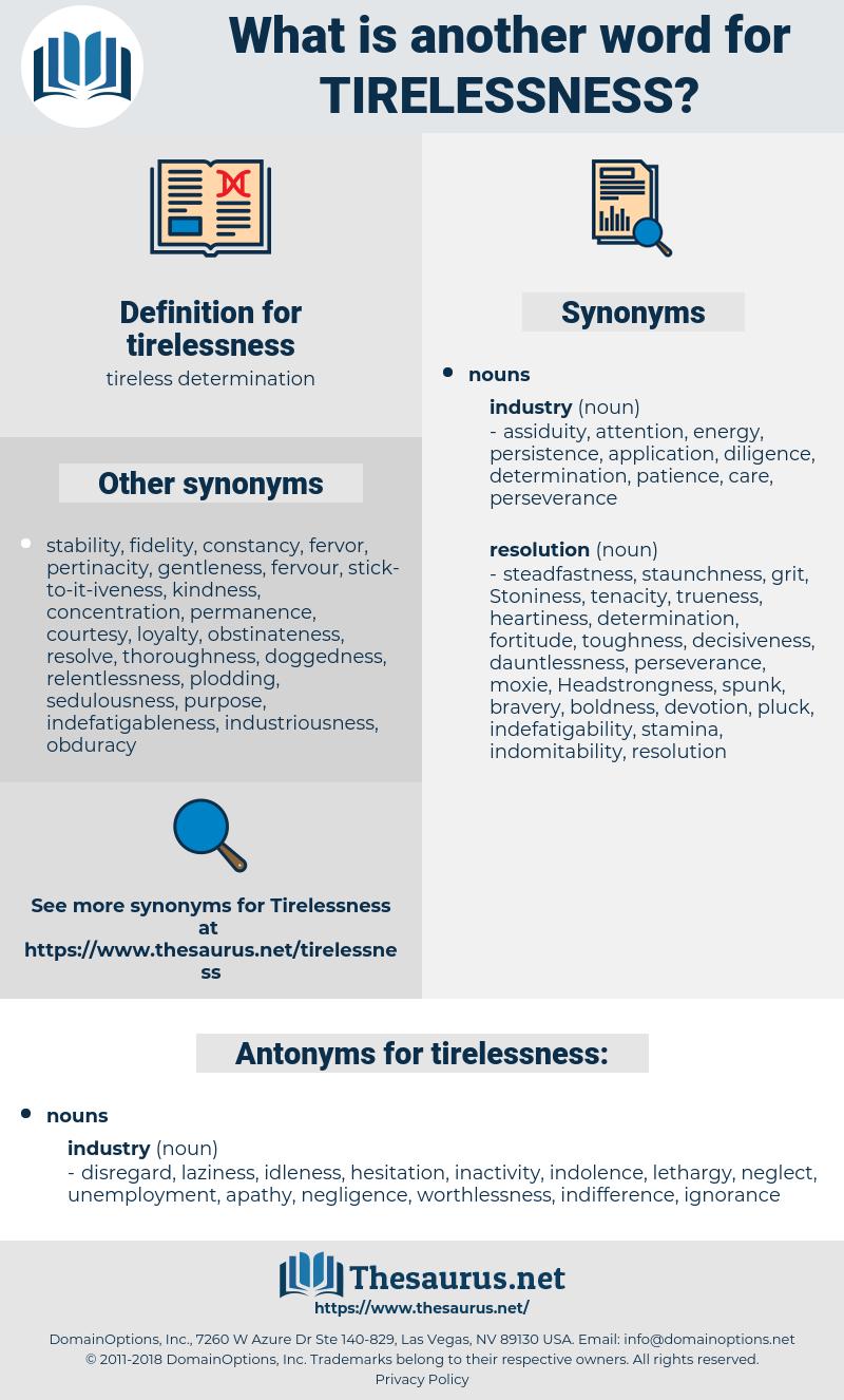 tirelessness, synonym tirelessness, another word for tirelessness, words like tirelessness, thesaurus tirelessness