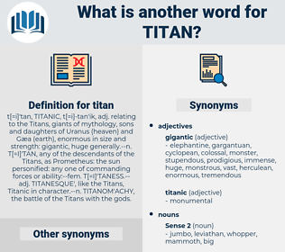 titan, synonym titan, another word for titan, words like titan, thesaurus titan