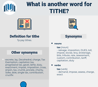 tithe, synonym tithe, another word for tithe, words like tithe, thesaurus tithe