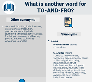 to and fro, synonym to and fro, another word for to and fro, words like to and fro, thesaurus to and fro