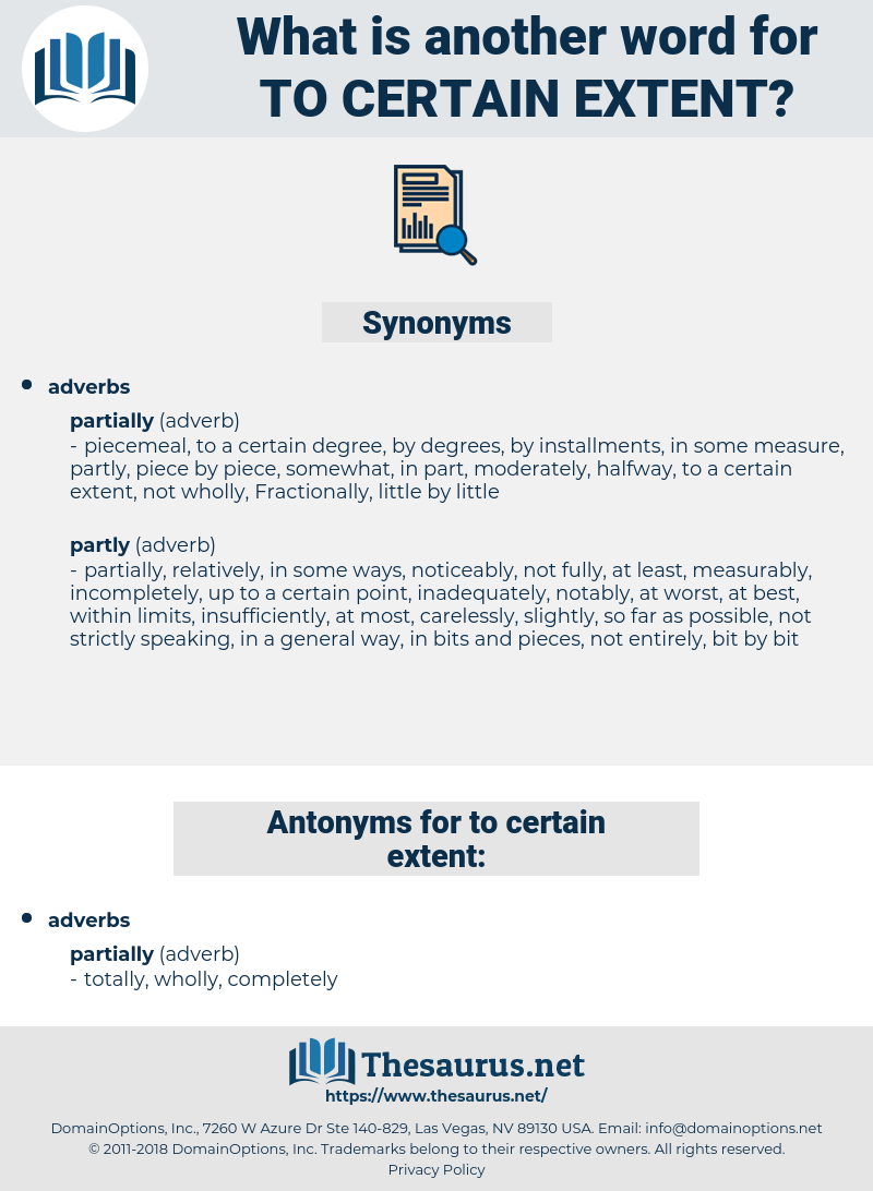 to certain extent, synonym to certain extent, another word for to certain extent, words like to certain extent, thesaurus to certain extent