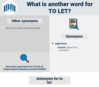 to let, synonym to let, another word for to let, words like to let, thesaurus to let
