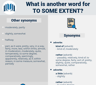 to some extent, synonym to some extent, another word for to some extent, words like to some extent, thesaurus to some extent