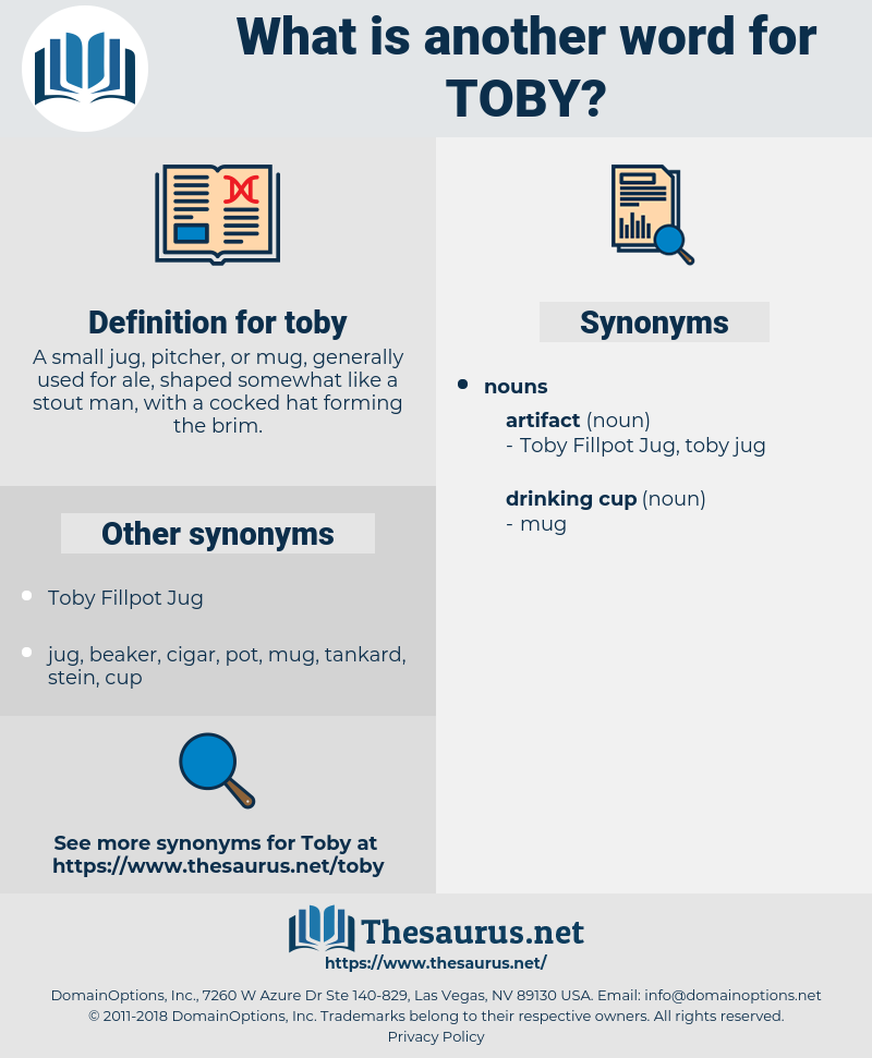 toby, synonym toby, another word for toby, words like toby, thesaurus toby