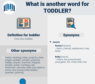 toddler, synonym toddler, another word for toddler, words like toddler, thesaurus toddler
