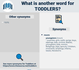toddlers, synonym toddlers, another word for toddlers, words like toddlers, thesaurus toddlers