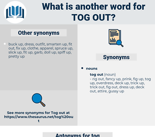 tog out, synonym tog out, another word for tog out, words like tog out, thesaurus tog out