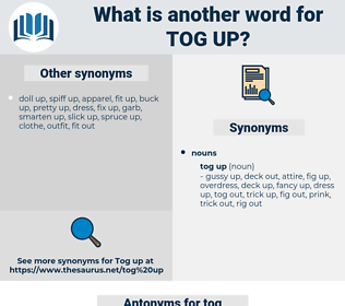 tog up, synonym tog up, another word for tog up, words like tog up, thesaurus tog up