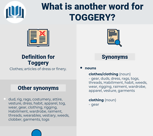 Toggery, synonym Toggery, another word for Toggery, words like Toggery, thesaurus Toggery