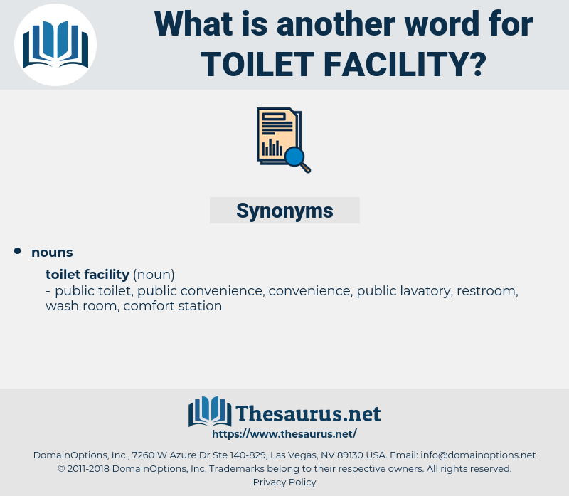 toilet facility, synonym toilet facility, another word for toilet facility, words like toilet facility, thesaurus toilet facility