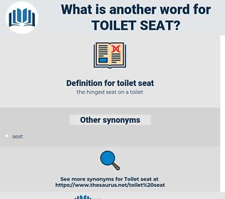 toilet seat, synonym toilet seat, another word for toilet seat, words like toilet seat, thesaurus toilet seat