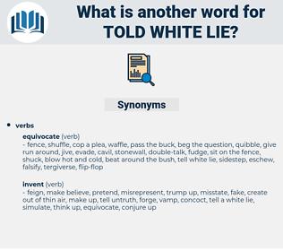 told white lie, synonym told white lie, another word for told white lie, words like told white lie, thesaurus told white lie