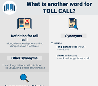 toll call, synonym toll call, another word for toll call, words like toll call, thesaurus toll call