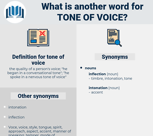tone of voice, synonym tone of voice, another word for tone of voice, words like tone of voice, thesaurus tone of voice