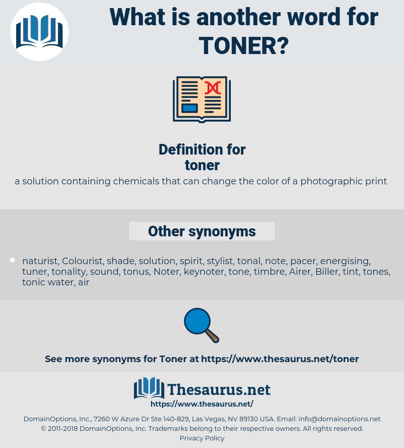 toner, synonym toner, another word for toner, words like toner, thesaurus toner