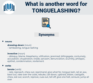 tonguelashing, synonym tonguelashing, another word for tonguelashing, words like tonguelashing, thesaurus tonguelashing