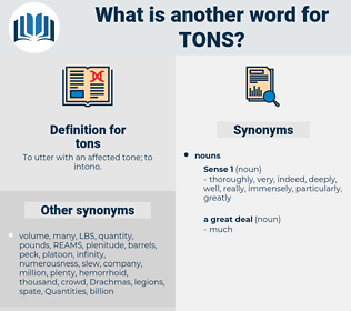 tons, synonym tons, another word for tons, words like tons, thesaurus tons