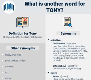 Tony, synonym Tony, another word for Tony, words like Tony, thesaurus Tony
