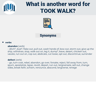 took walk, synonym took walk, another word for took walk, words like took walk, thesaurus took walk