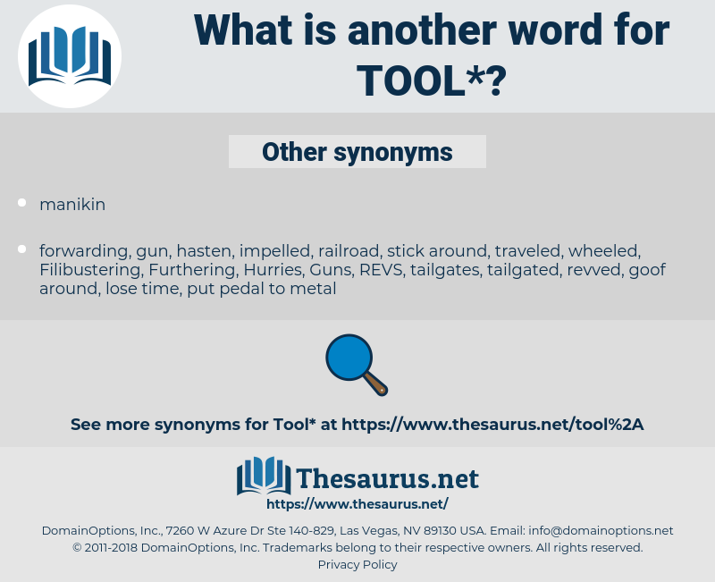 tool, synonym tool, another word for tool, words like tool, thesaurus tool
