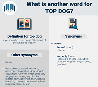 top dog, synonym top dog, another word for top dog, words like top dog, thesaurus top dog