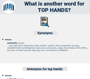 top hands, synonym top hands, another word for top hands, words like top hands, thesaurus top hands