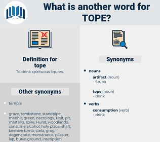 tope, synonym tope, another word for tope, words like tope, thesaurus tope