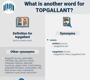 topgallant, synonym topgallant, another word for topgallant, words like topgallant, thesaurus topgallant