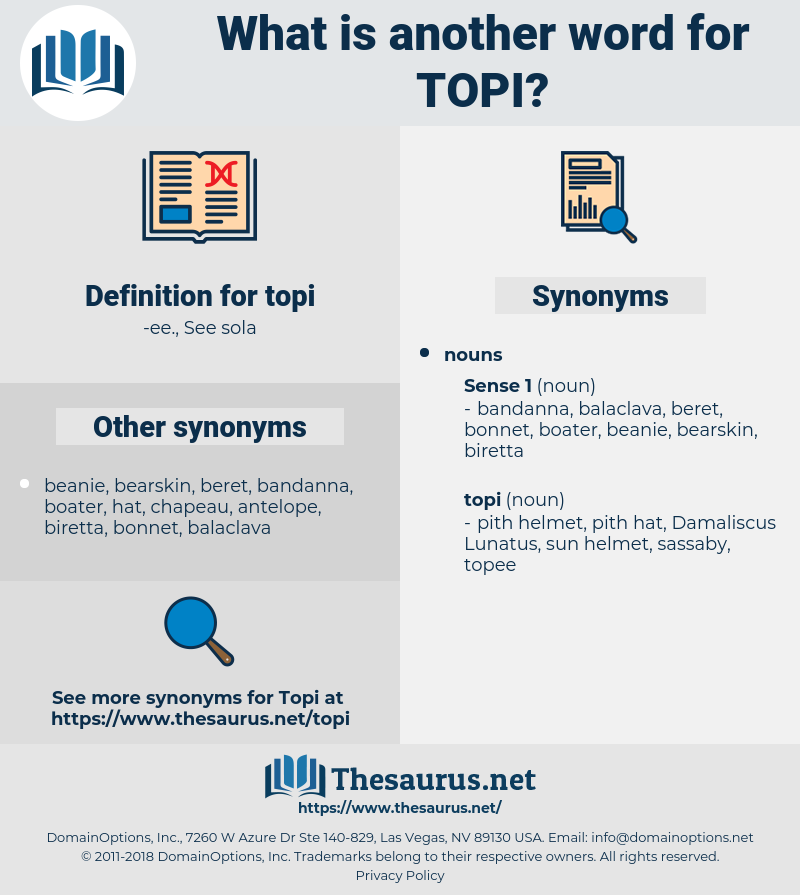 topi, synonym topi, another word for topi, words like topi, thesaurus topi
