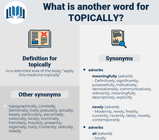 topically, synonym topically, another word for topically, words like topically, thesaurus topically