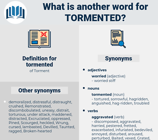 tormented, synonym tormented, another word for tormented, words like tormented, thesaurus tormented