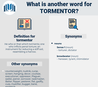 tormentor, synonym tormentor, another word for tormentor, words like tormentor, thesaurus tormentor