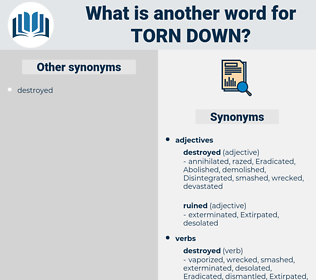 torn down, synonym torn down, another word for torn down, words like torn down, thesaurus torn down