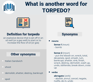 torpedo, synonym torpedo, another word for torpedo, words like torpedo, thesaurus torpedo