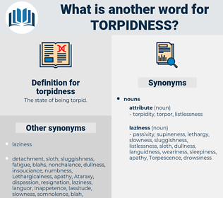 torpidness, synonym torpidness, another word for torpidness, words like torpidness, thesaurus torpidness