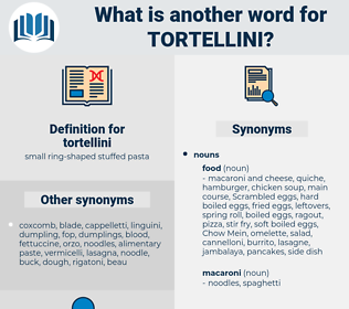 tortellini, synonym tortellini, another word for tortellini, words like tortellini, thesaurus tortellini
