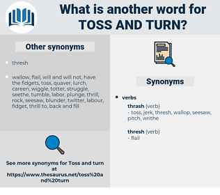 toss and turn, synonym toss and turn, another word for toss and turn, words like toss and turn, thesaurus toss and turn