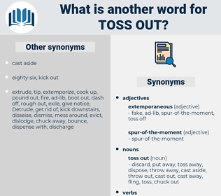 toss out, synonym toss out, another word for toss out, words like toss out, thesaurus toss out